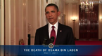 President Obama on Death of Osama bin Laden May 1, 2011 (9:28)