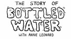 The Story of Bottled Water Mar 17, 2010 (8:04)